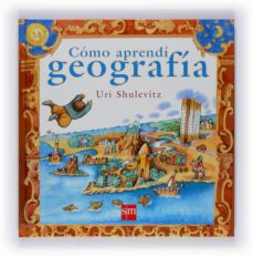 como aprendi geografia-uri shulevitz-9788467528701