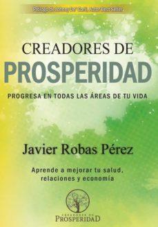 creadores de prosperidad-javier robas perez-9788469787519