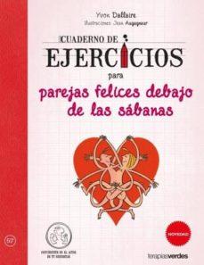 cuaderno de ejercicios para parejas felices debajo de las sábanas-yvon dallaire-jean augagneur-9788416972326