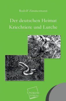 der deutschen heimat kriechtiere und lurche-9783845740546