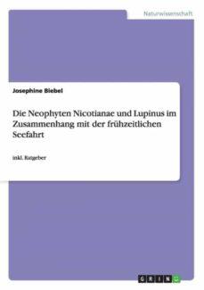 die neophyten nicotianae und lupinus im zusammenhang mit der frühzeitlichen seefahrt.-9783656459583