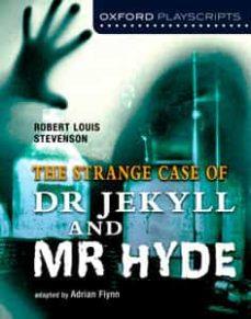 dr. jekyll and mr. hyde-adrian flynn-9780198310716