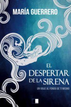 el despertar de la sirena (2ª ed.)-9788416299669
