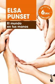 el mundo en tus manos-elsa punset-9788423353200