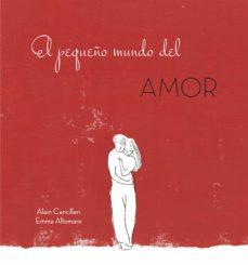el pequeño mundo del amor-alain cancilleri-9788416712717