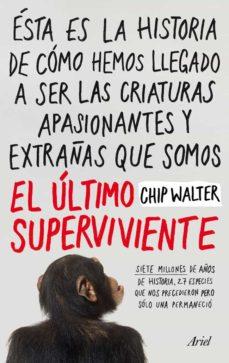 el ultimo superviviente-chip walter-9788434412033