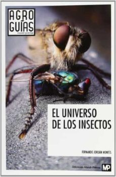 el universo de los insectos-fernando jordan montes-9788484766384
