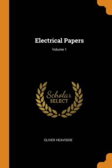 electrical papers; volume 1-9780342315048