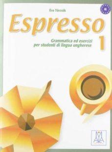 espresso 1 grammatica ed esercizi per studenti di lingua ungherese (libro)-9788861820302