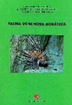 fauna venenosa acuatica-fidel fernandez-rubio-oscar soriano hernando-9788497817868