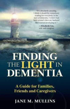 finding the light in dementia-9781999926809
