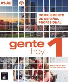 gente hoy 1 complemento de español profesional a1-a2-9788417260422