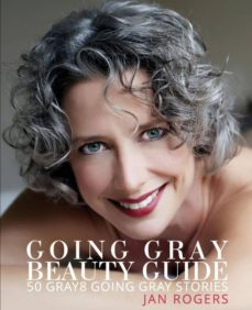 going gray beauty guide-9780990721963