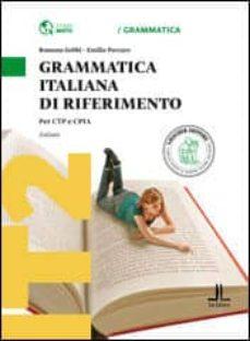 grammatica italiana di riferimento (a1-a2)-r./porcaro, e. gobbi-9788858315408