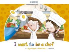i want to be a chef storybook pack-9780194829427