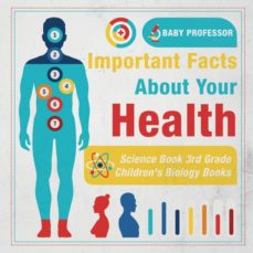 important facts about your health  science book 3rd grade  childrens biology books-9781541914889