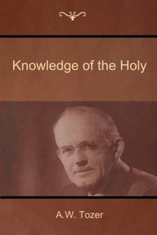knowledge of the holy-9781604448474