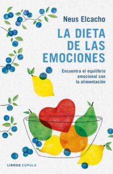 la dieta de las emociones-neus elcacho-9788448023836