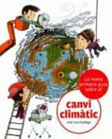 la meva primera guia sobre el canvi climatic-jose luis gallego-9788424628864