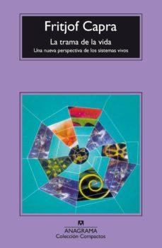 la trama de la vida (3ª ed.)-fritjof capra-9788433973436