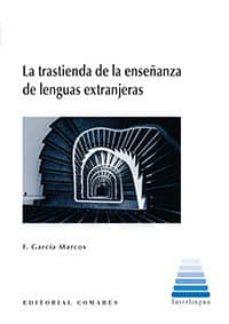 la trastienda de la enseñanza de lenguas extrajeras-f. j. garcia marcos-9788490456507