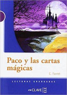 lecturas adolescentes - paco y las cartas mágicas-9788416108688