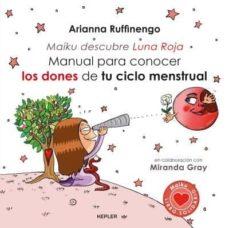 manual para conocer los dones de tu ciclo menstrual-arianna ruffinengo-9788416344222