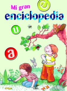 mi gran enciclopedia-9788466218993