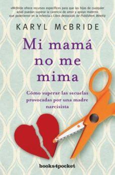 mi mamá no me mima-karyl mcbride-9788416622238
