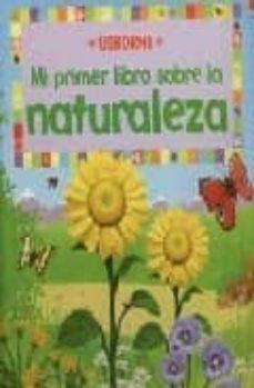 mi primer libro sobre la naturaleza-felicity brooks-jo litchfield-9780746092163