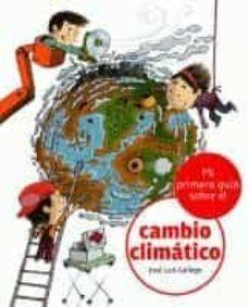 mi primera guia del cambio climatico-jose luis gallego-9788424628871