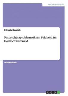 naturschutzproblematik am feldberg im hochschwarzwald-9783656470274