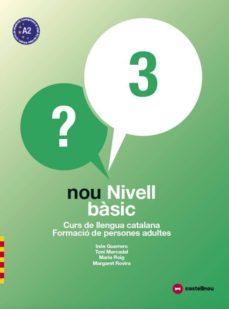 nou nivell bàsic 3. curs de llengua catalana. formació de persone s adultes-9788417406103