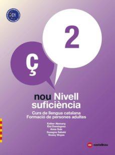 nou nivell suficiència 2 +quadern d activitats. curs de llengua catalana-formació de persones adultes-9788417406424