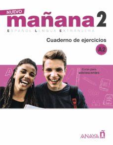 nuevo mañana 2: cuaderno de ejercicios. curso de español a2-9788469846667