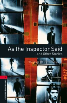 oxford bookworms 3. as the inspector said and other stories mp3 p ack-john escott-9780194657952