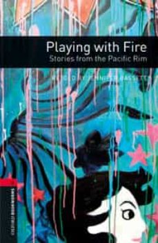 oxford bookworms 3. playing with fire. stories from the pacific r im mp3 pack-jennifer basett-9780194634779