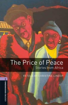 oxford bookworms 4. the price of peace. stories from africa mp3 p ack-christine lindop-9780194634809