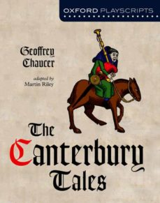 oxford playscripts: the canterbury tales (oxford playscripts s)-9780198320630