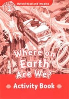 oxford read and imagine 2. where on earth are we activity book-9780194736541