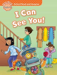 oxford read and imagine beginner. i can see you-9780194709071