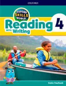 oxford skills world: reading & writing 4-katie foufouti-9780194113526