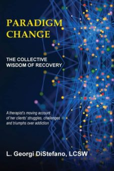 paradigm change  the collective wisdom of recovery-9780744249637
