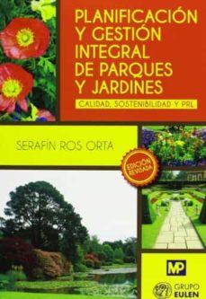 planificación y gestión integral de parques y jardines-serafin ros orta-9788484766506
