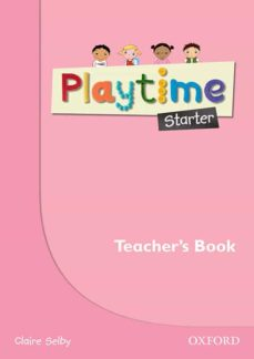 playtime starter. teacher s book-claire selby-9780194046596