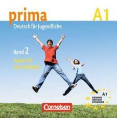 prima. deutsch für jugendliche. con cd audio. per la scuola media: prima a1. band 2. audio-cd (alemán-9783060200696