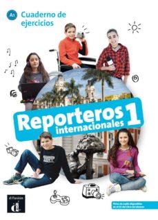 reporteros internacionales 1 cuaderno de ejercicios a1-9788416943777