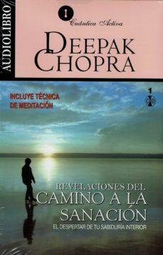 revelaciones del camino a la sanacion (audiolibro): el despertar de tu sabiduria interior-deepak chopra-9786070019845