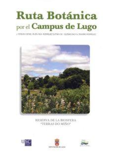 ruta botanica por el campus de lugo-j. pereira-espinel plata-9788493932879