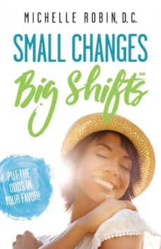 small changes big shifts-9780996705332